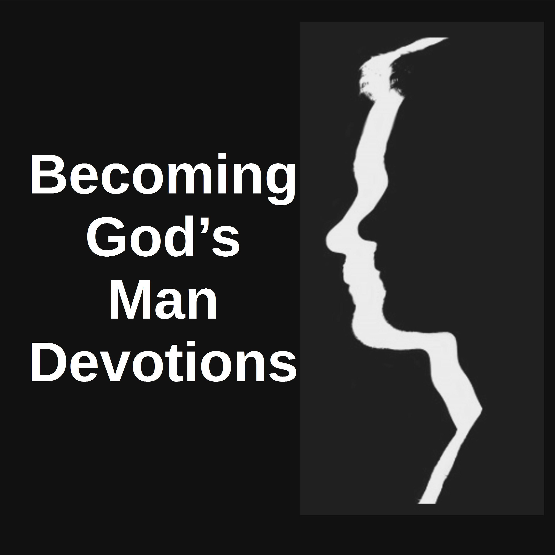Becoming God's Man Devotions